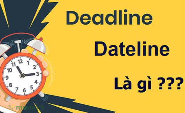 Deadline vs Dateline